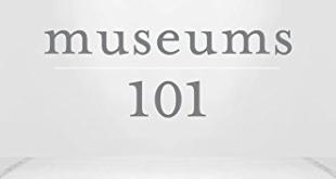 Museums 101